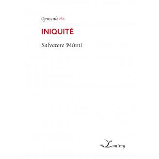Iniquité de Salvatore Minni