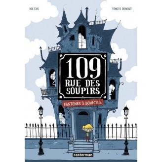 109, rue des Soupirs Tome 1