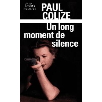 Un long moment de silence