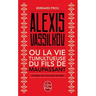 Alexis Vassilkov ou la vie...