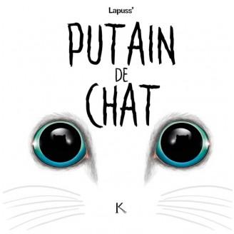 Putain de chat Tome 3