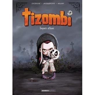 Tizombi - Tome 1