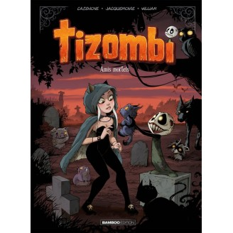 Tizombi - Tome 3