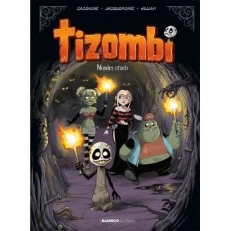 Tizombi - Tome 4