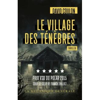 Le village des ténèbres...