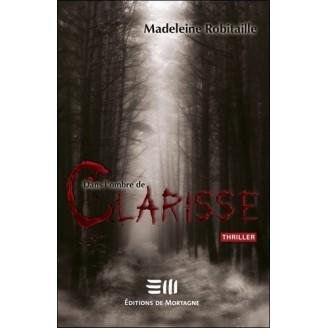 Dans l'ombre de Clarisse